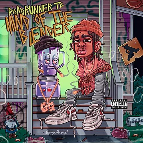 Mind Of The Blender [Explicit]