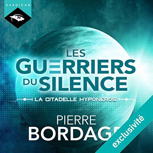 La citadelle Hyponéros (Les Guerriers du silence 3) audiobook cover art