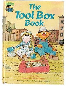 Tool Box Book: Featuring Jim Henson's Sesame Street Muppets - Book  of the Sesame Street Book Club