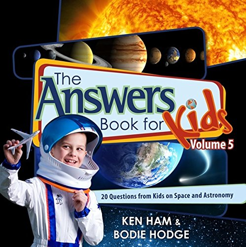 Answers Book for Kids Volume 5, The