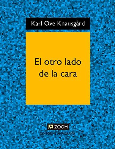 El otro lado de la cara (Zoom) (Spanish Edition)