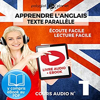 Apprendre l'Anglais - Écoute Facile - Lecture Facile: Texte Parallèle Cours Audio, No. 1 [Learn English - Easy Listening - Easy Reader - Parallel Text Audio Course No. 1] cover art