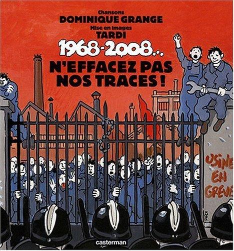 1968-2008... : N'effacez pas nos traces ! (1CD audio)