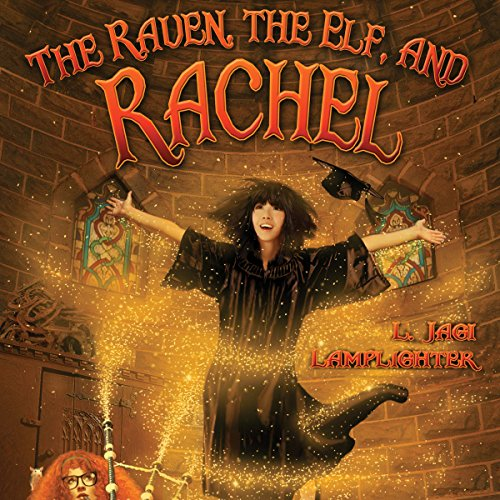 The Raven, The Elf, and Rachel audiobook cover art