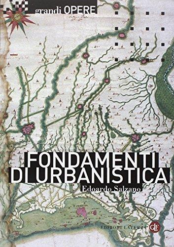 Fondamenti di urbanistica. La storia e la norma
