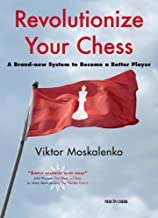Revolutionize Your Chess