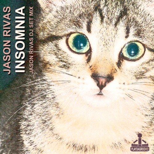 Insomnia (Jason Rivas DJ Set Mix)