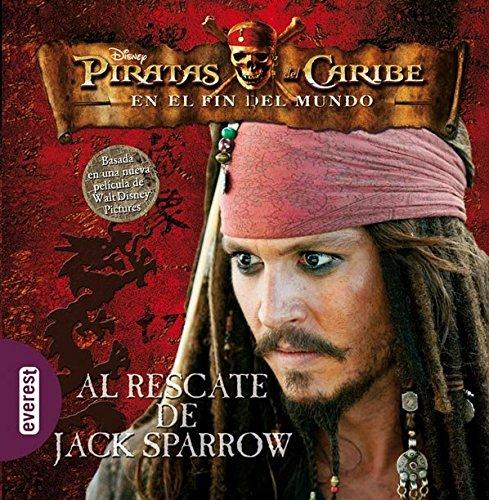 Piratas del Caribe. En el fin del mundo. Al rescate de Jack Sparrow. Libro de lectura (Piratas del Caribe 3)