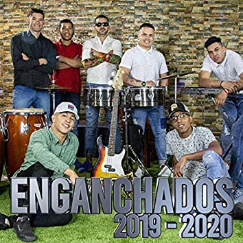 Enganchados 2019 - 2020