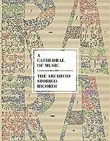 A Cathedral of Music: The Archivio Storico Ricordi