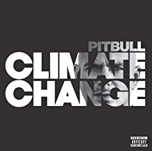 climate change song pitbull