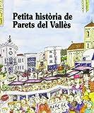 Petita Història de Parets del Vallès: 177 (Petites Històries)