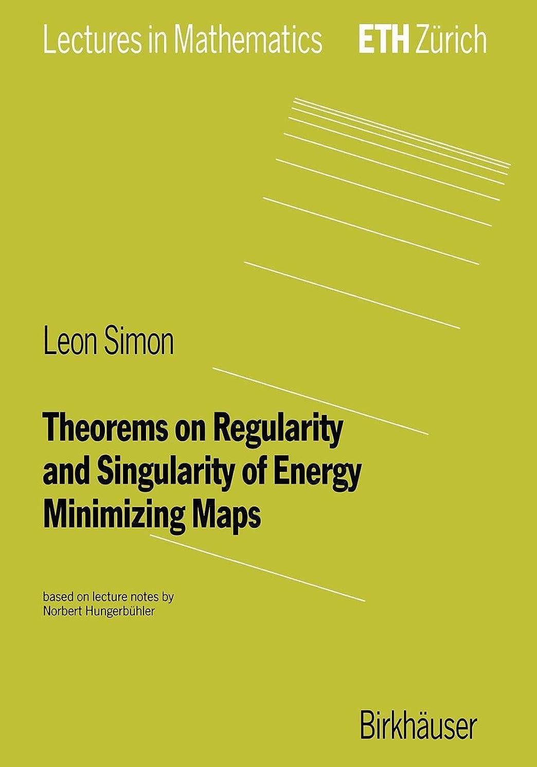 紀元前プレビスサイト利点Theorems on Regularity and Singularity of Energy Minimizing Maps (Lectures in Mathematics. ETH Zuerich)