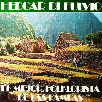 El Mejor Folklorista De Las Pampas