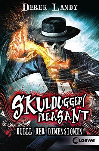 Skulduggery Pleasant (Band 7) - Duell der Dimensionen: Urban-Fantasy-Kultserie mit schwarzem Humor