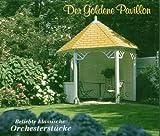 Der goldene Pavillon (Beliebte klassische Orchesterstücke)