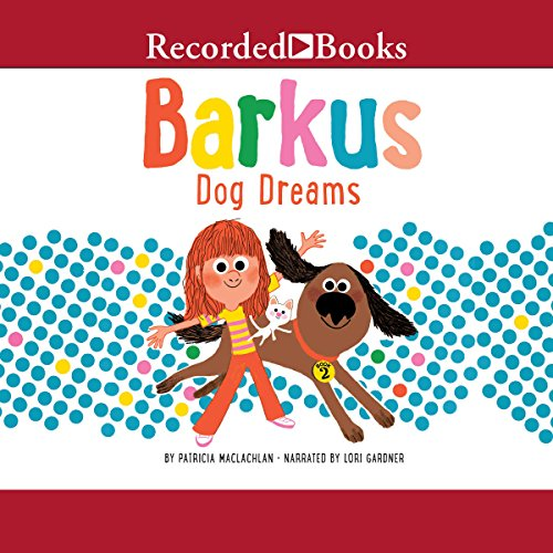 Barkus Dog Dreams audiobook cover art