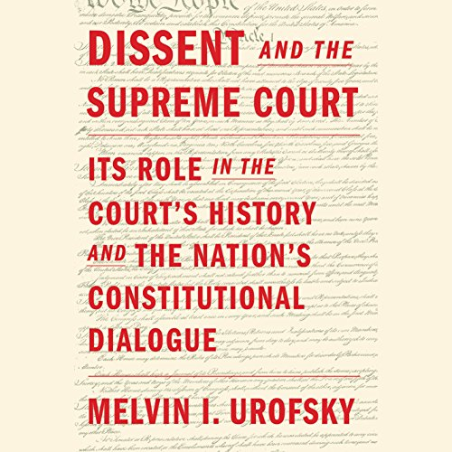 Dissent and the Supreme Court audiobook cover art
