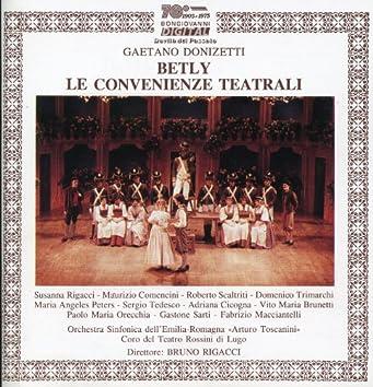 Donizetti: Betly & Le convenienze teatrali