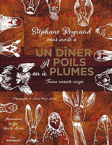 Un dîner à poils ou à plumes