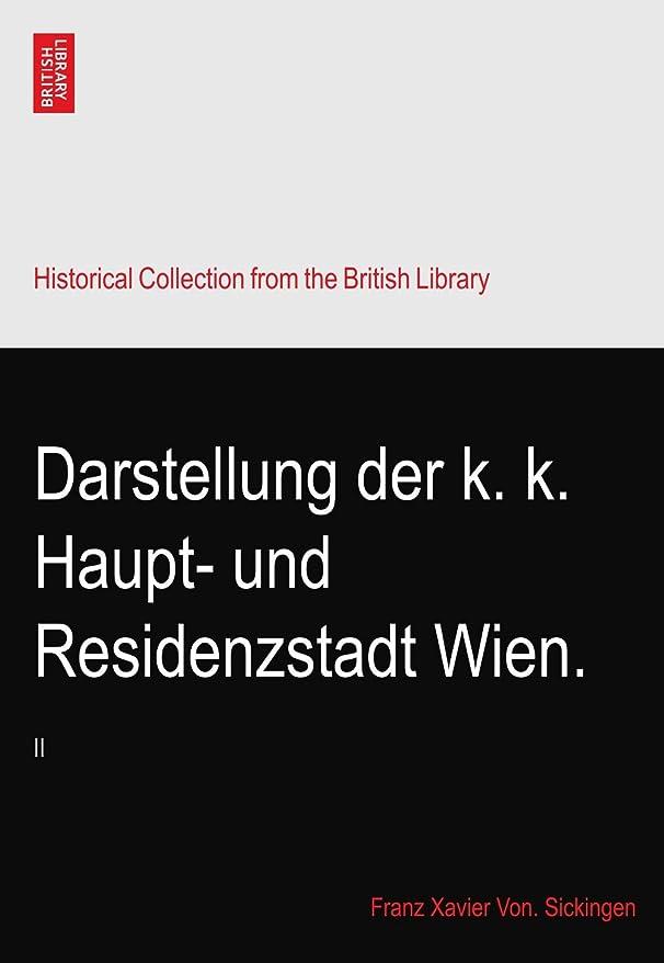 マカダム期待する通りDarstellung der k. k. Haupt- und Residenzstadt Wien.: II