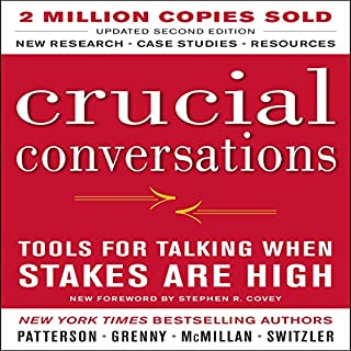 Crucial Conversations     Tools for Talking When Stakes Are High, Second Edition              Written by:                                                                                                                                 Kerry Patterson                               Narrated by:                                                                                                                                 Joseph Grenny                      Length: 6 hrs and 27 mins     98 ratings     Overall 4.6