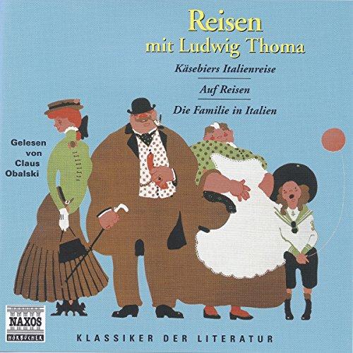 Reisen Mit Ludwig Thoma cover art