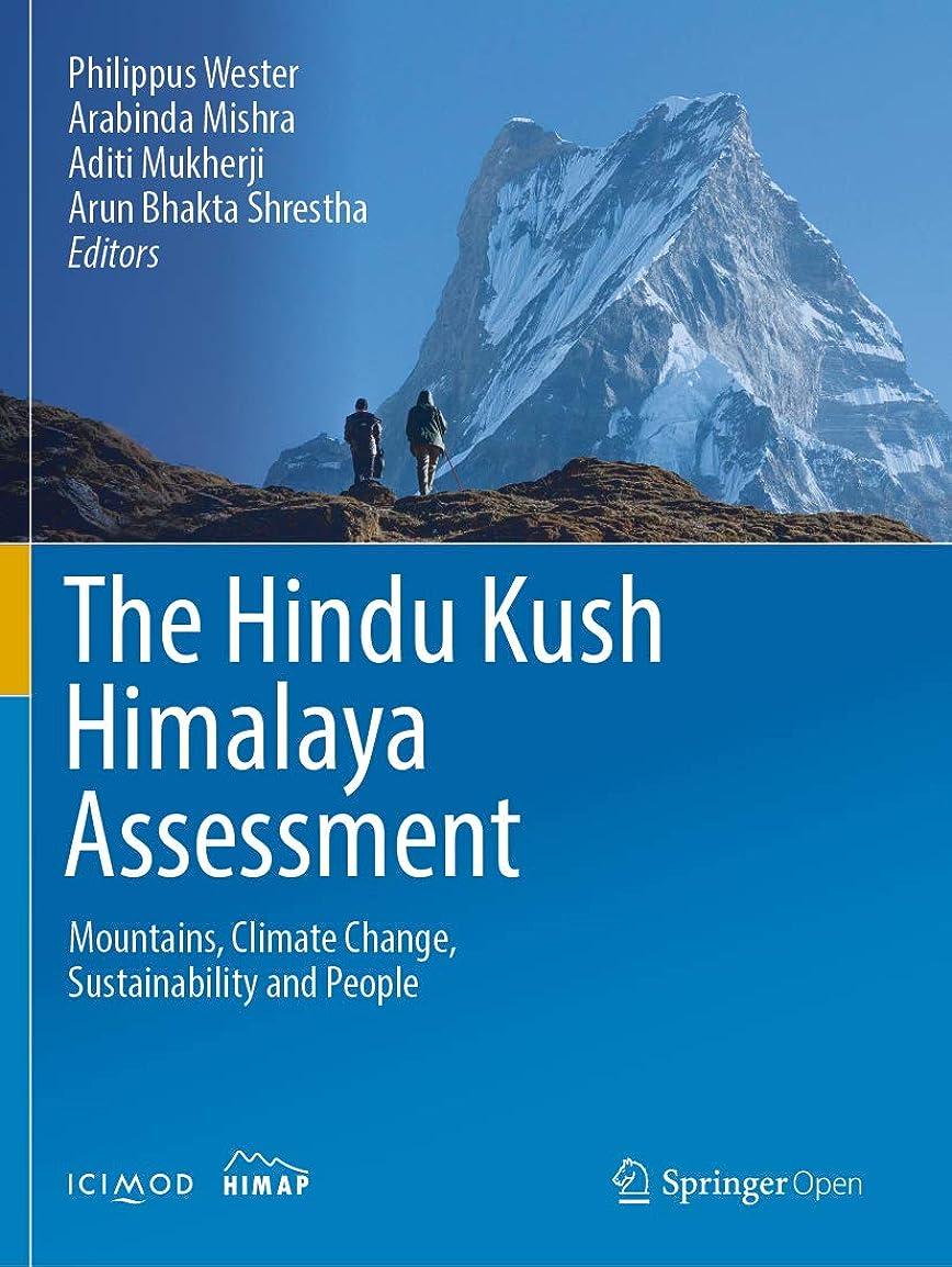 密輸鋭くヘビThe Hindu Kush Himalaya Assessment: Mountains, Climate Change, Sustainability and People (English Edition)
