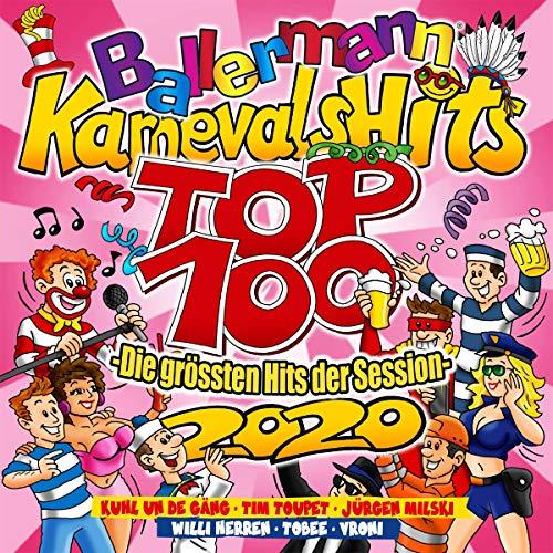Ballermann Karnevals Hits Top 100 2020 die Größte