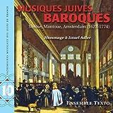 Musiques juives baroques - Hommage à Israel Adler (Jewish Music Venise Mantoue, Amsterdam 1623-1774)