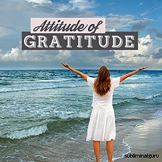 Attitude of Gratitude - Subliminal Messages cover art