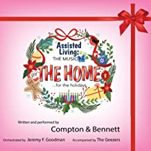 Assisted Living: The Musical (The Home…For the Holidays) [feat. The Geezers & Jeremy F Goodman]