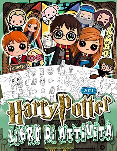 Harry Potter Libro Di Attività: Harry Potter 2021 Per Bambini E Adulti: Il Magico Mondo Dei Compiti Intelligenti E Del Relax Divertente(Edizione Deluxe Non Ufficiale)