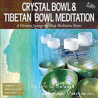 Crystal Bowl & Tibetan Bowl Meditation cover art
