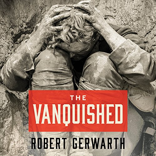 The Vanquished     Why the First World War Failed to End              Written by:                                                                                                                                 Robert Gerwarth                               Narrated by:                                                                                                                                 Michael Page                      Length: 10 hrs and 49 mins     2 ratings     Overall 5.0