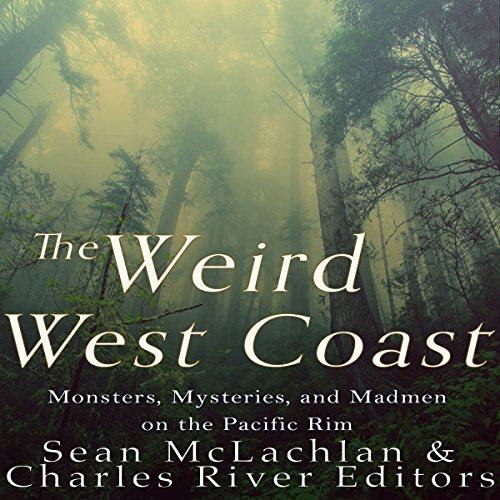 The Weird West Coast audiobook cover art