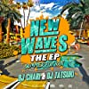 NEW WAVES THE EP -SUMMER EDITION- [Explicit]