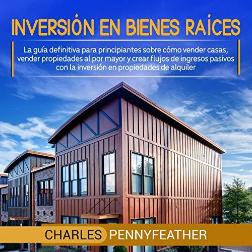 Inversión en bienes raíces [Investing in Real Estate] cover art