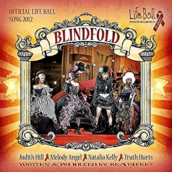 Blindfold (Official Life Ball Song 2012)