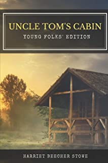 Uncle Tom's Cabin Young Folks' Edition: with Original Illustrations