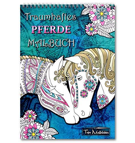 Pferde Malbuch für Erwachsene und Mädchen: Wunderschöne Pferde Ausmalbilder - Ausmalbuch mit Spiralbindung & perforierten, einseitig bedruckten Seiten, hochwertiges & dickes A4 Künstlerpapier