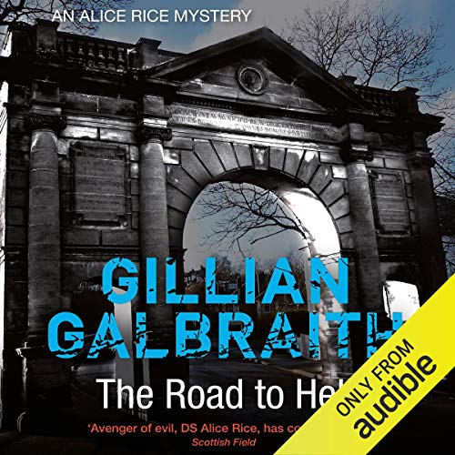 The Road to Hell: An Alice Rice Mystery, Book 4