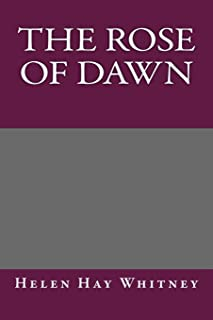The Rose of Dawn