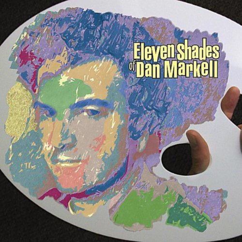 Eleven Shades of Dan Markell