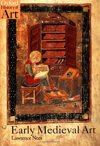 Early Medieval Art (Oxford History of Art)