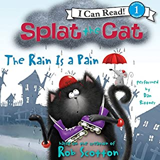Splat the Cat: The Rain Is a Pain audiobook cover art