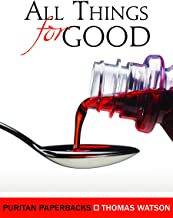 All Things for Good (Puritan Paperbacks)