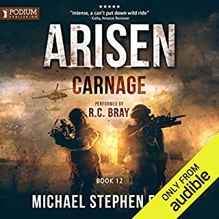 Carnage     Arisen, Book 12              By:                                                                                                                                 Michael Stephen Fuchs                               Narrated by:                                                                                                                                 R. C. Bray                      Length: 11 hrs and 1 min     2,281 ratings     Overall 4.9
