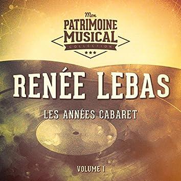 Les années cabaret : Renée Lebas, Vol. 1