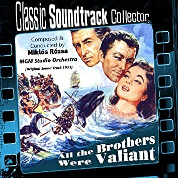 All the Brothers Were Valiant (Ost) [1953]